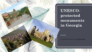 Unesco Protected Monuments In Georgia