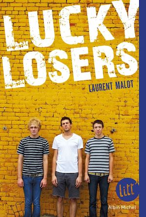 EXTRAIT | Lucky losers - Laurent Malot