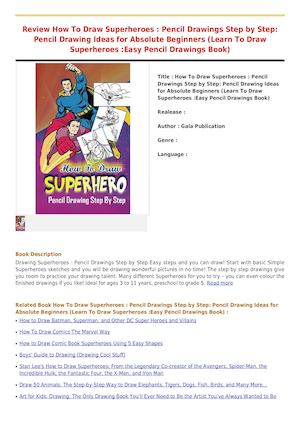 Calameo Reviews How To Draw Superheroes Pencil Drawings Step By