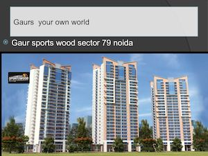3 BHK Residential Apartment Sector-79 Noida | Gaur Sports Wood