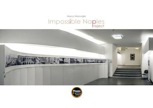 Impossible Naples Project: la storia