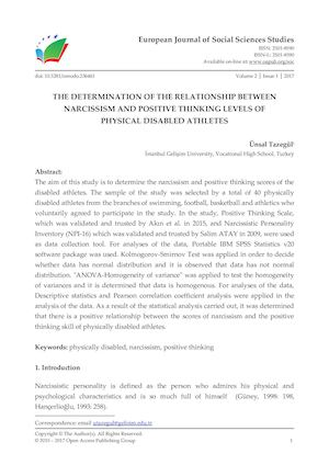 THE DETERMINATION OF THE RELATIONSHIP BETWEEN NARCISSISM AND POSITIVE THINKING LEVELS OF  PHYSICAL DISABLED ATHLETES