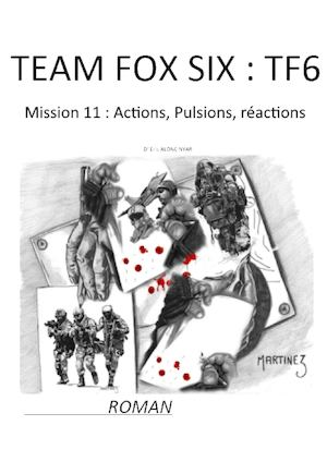 Mission 11 : Actions, Pulsions, Réactions