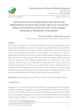 THE INFLUENCE OF LEATHER PUPPET PICTURE ON THE IMPROVEMENT OF RETELLING STORY ABILITY OF 7TH GRADE MENTAL RETARDED STUDENTS IN SLB C SETYA DARMA SURAKARTA, INDONESIA YEAR 2016/2017