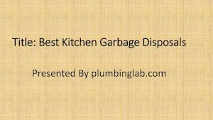 Best Kitchen Garbage Disposals