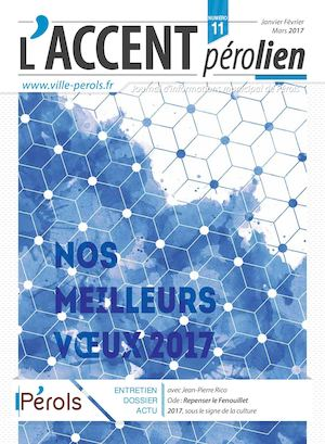 L'accent Pérolien N°11 [Journal d'informations municipal de Pérols]