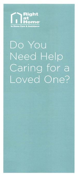 Right at Home of Greater Fairfield County (RAHFFC) Do You Need Help Caring For A Loved One 2012