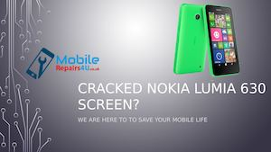 Best Nokia Lumia 630 in UK broken screen, camera and battery Repair Services