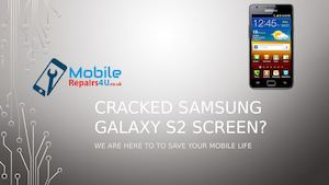 Best Samsung Galaxy S 2 in UK broken screen, camera and battery Repair Services
