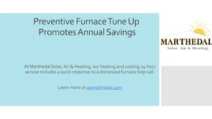 Preventive Furnace Tune Up Promotes Annual Savings
