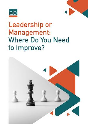 Leadership or Management: Where Do You Need to Improve?