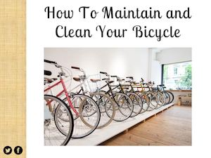 How To Maintain And Clean Your Bicycle