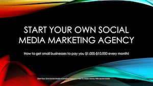 Start Your Own Social Media Marketing Agency | How To Make Money Online