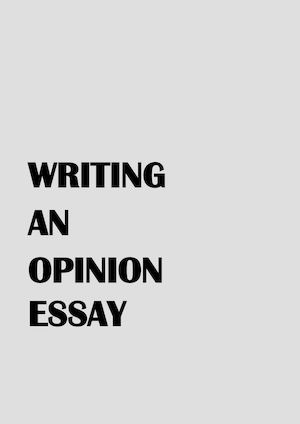 Writing An Opinion Essay