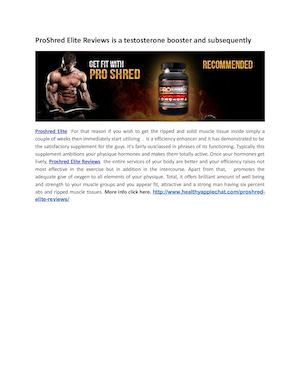 Pro Shred Elite Reviews Is A Testosterone Booster And Subsequently