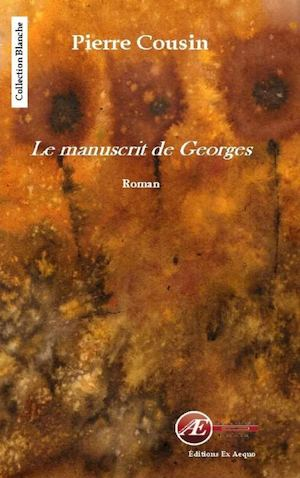 Le Manuscrit De Georges - Extrait