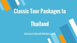 Classic Tour Packages To Thailand