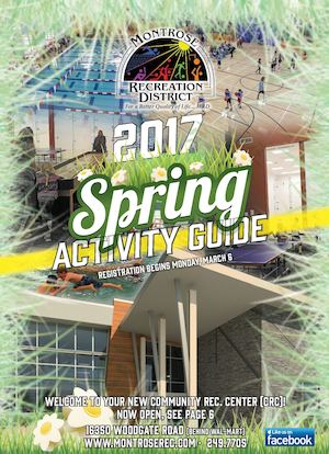 Montrose Recreation District Spring 2017 Activity Guide
