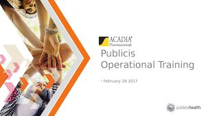 Publicis Acadia New Hire Operations 2 28 17