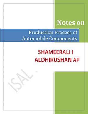 Production Process of Automobile Components-Aldhirushan,Shameerali