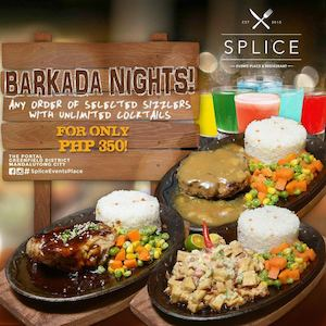 Enjoy The Delicious Sizzlers With Unlimited Cocktails For Only P350 At Splice Resto Bar 90130