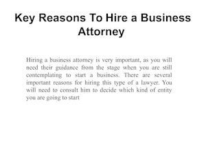 Key Reasons To Hire A Business Attorney