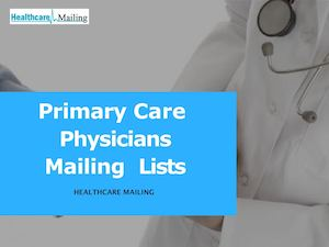 Primary Care Physicians Email Lists