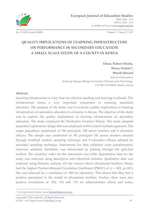 QUALITY IMPLICATIONS OF LEARNING INFRASTRUCTURE  ON PERFORMANCE IN SECONDARY EDUCATION:  A SMALL SCALE STUDY OF A COUNTY IN KENYA