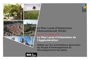 Le plan local d'urbanisme de l'Agglomération