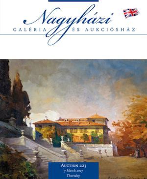 Nagyházi Gallery and Auction house - Auction 223