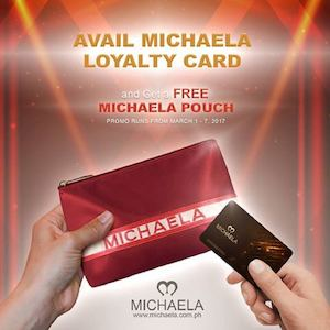 Get A Free Pouch When You Avail A Loyalty Card From Michaela Valid Until March 7 2017 Only 90151