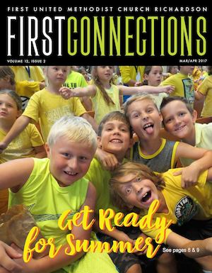March-April 2017 First Connections Magazine