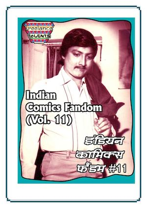 Indian Comics Fandom (Vol 11)