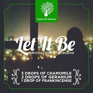 Try The Let It Be Aromatherapy Blend Get Your Scents At Scent For Senses90180 90180