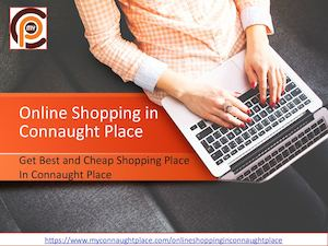 Onlineshoppinginconnaughtplace