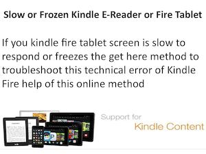 Slow Or Frozen Kindle Fire Tablet Getting Kindle Customer Support