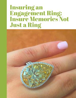 Insuring An Engagement Ring Insure Memories Not Just A Ring