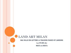 Land Art Milan Mat2 Mat3 2017
