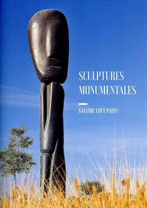 Catalogue Sculptures Monumentales - GALERIE LOFT PARIS