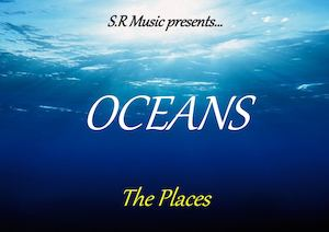 Oceans - The Places