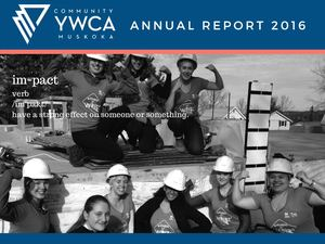 YWCA Muskoka - Annual Report 2016