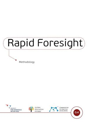 Rapid Foresight Metodology
