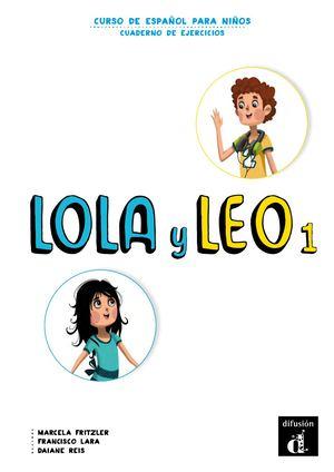 Calaméo - Lola y Leo 1 Cuaderno de ejercicios