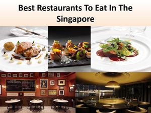 Best Restaurants To Eat In The Singapore