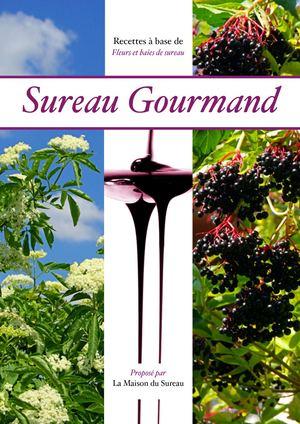Sureau Gourmand 2011 (Mise à jour 2017)