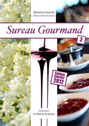 Sureau Gourmand 2012 (Mise à Jour 2017)