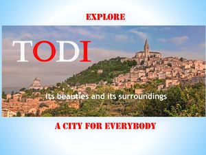 Explore Todi A City For Everybody