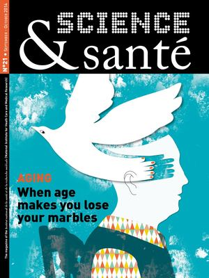SCIENCE&SANTÉ N°21 - Aging : When age makes you lose your marbles
