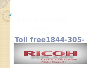 Ricoh Support Number 1844 305 3103