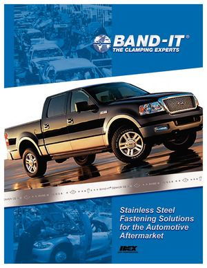 BAND-IT / Stainsless Steel Fastening Solutions For The Automotive Aftermarket
